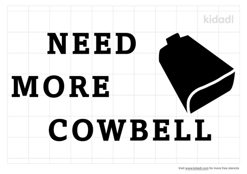 needs-more-cowbell-stencil.png