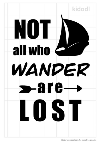 not-all-who-wander-are-lost-stencil.png