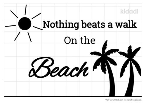 nothing-beats-a-walk-on-the-beach-stencil.png