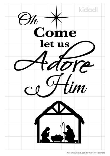 o-come-let-us-adore-him-stencil