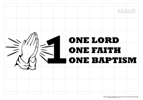 one-lord-one-faith-one-baptism-stencil
