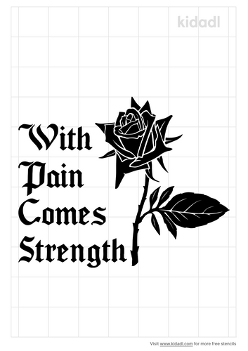 pain-comes-strength-stencil