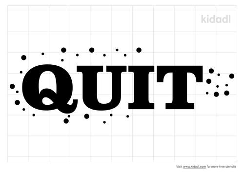 quit-stencil