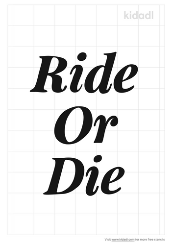 ride-or-die-stencil