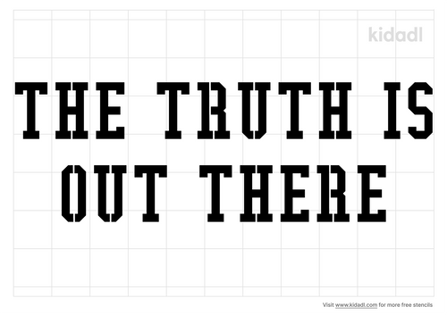 the-truth-is-out-there-stencil