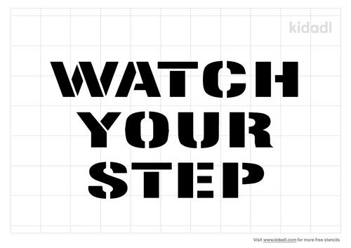 watch-your-step-stencil
