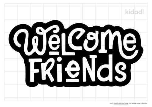 welcome-friends-stencil