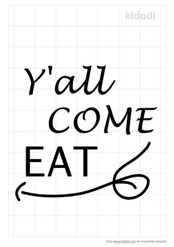 y-all-come-eat-stencil