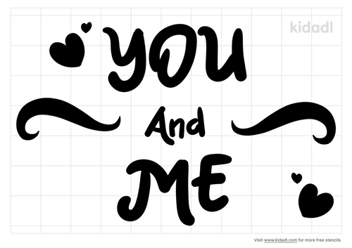 you-and-me-stencil.png