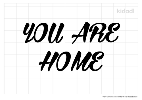 you-are-home-stencil.png