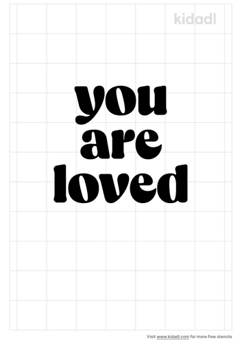 you-are-loved-quote-stencil