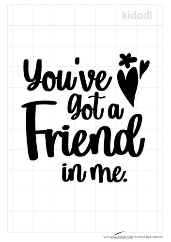 you-got-a-friend-in-me-stencil.png