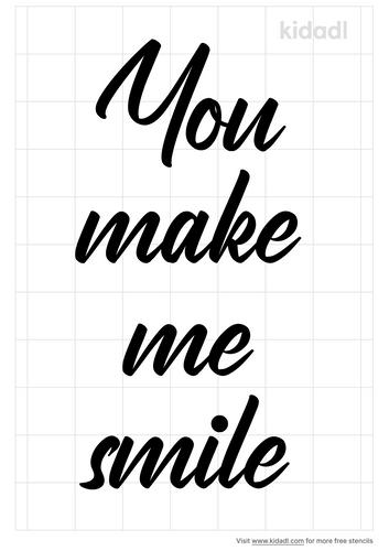 you-make-me-smile-stencil