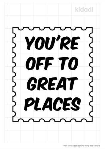 you're-off-to-great-places-stencil.png